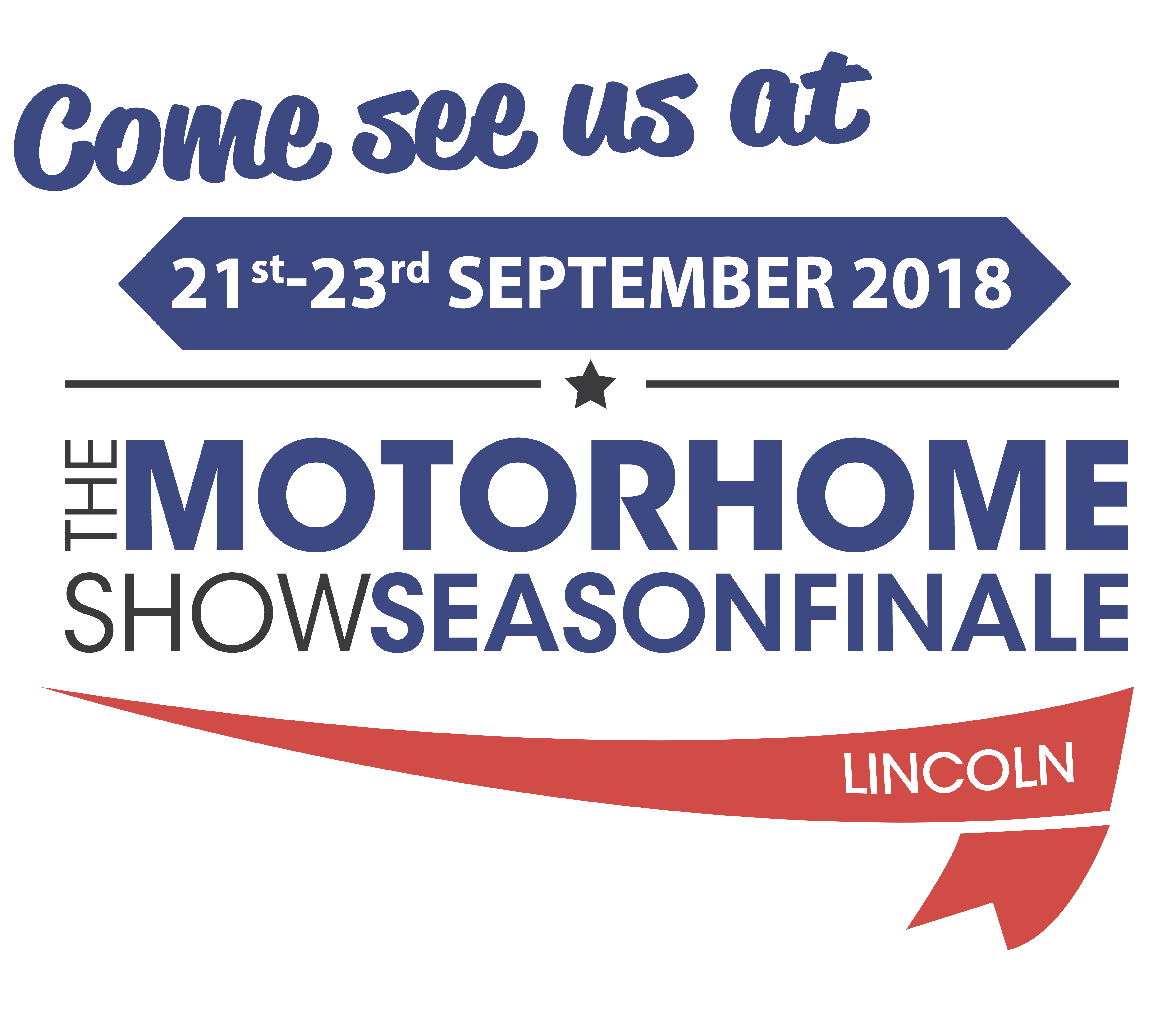 Next Show - Lincoln Motorhome Show 21st - 23rd September 2018